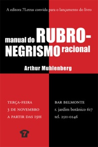 manual do rubro-negrismo racional - convite